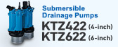 Submersible Drainage Pumps KTZ422 (4-inch) KTZ622 (6-inch) MODEL
